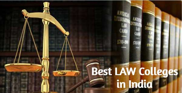 Law Schools in India for LLB and LLM Courses