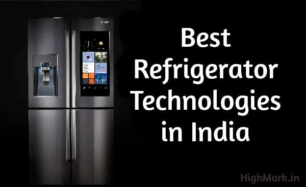 Latest Refrigerator Technology in India