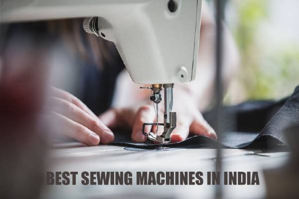 Best Electric Sewing Machine for Home Use in India