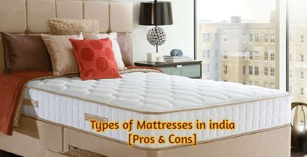 Bed Mattress Types - Pros & Cons