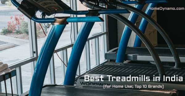 Best Home Use Treadmill India