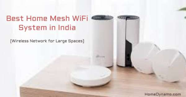 Best Home Mesh Wifi Router India