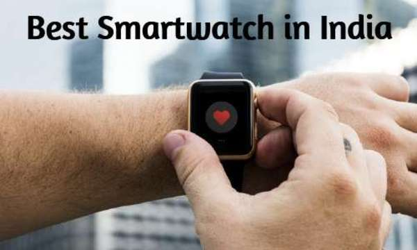 Best Smartwatch Buying Guide India